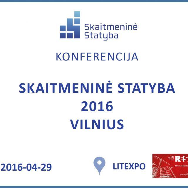 """Konferencija """"Skaitmeninė statyba 2016. Vilnius"""""""